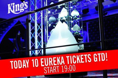 Dnes v King's kvalifikace €150+15 do Eureka Main Eventu o 10 lístků!