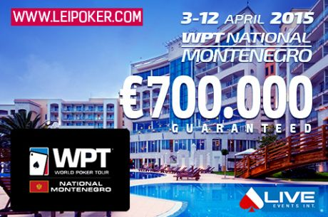 WPT National Montenegro  sa €700.000 GTD Od 3. Do 12. Aprila