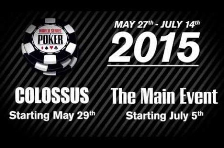 Officials Elaborate on 2015 WSOP Colossus Event; Warn Players to Preregister