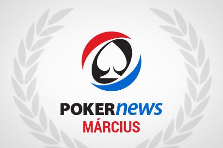 Havi áttekintő: Mi történt márciusban a póker világában?