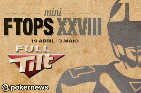 Mini FTOPS XXVIII: 19 Abril a 3 de Maio na Full Tilt