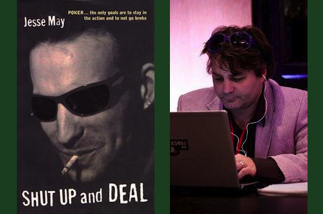 "Truth in Fiction: Poker Insight from Jesse May's ""Shut Up and Deal"""