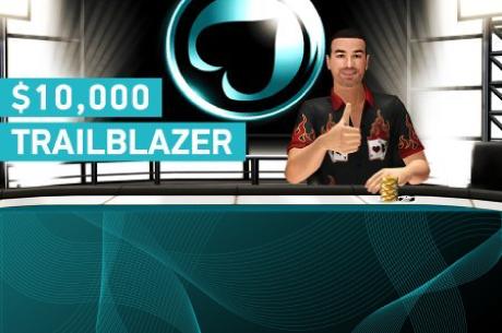 $10,000 Trailblazer оферта за а за кеш играчите от 8 до 17 май в...