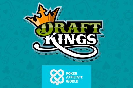 Poker Affiliate World Inks Partnership Deal With DraftKings