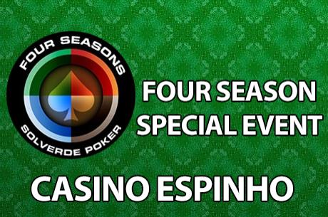 Dia 1A do Four Season Special Event Hoje às 20:00 no Casino de Espinho