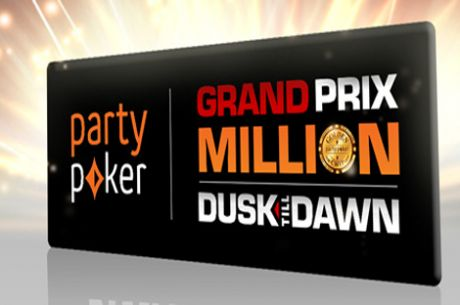 Live Legs of the $1 Million Guaranteed partypoker Grand Prix Million Begin
