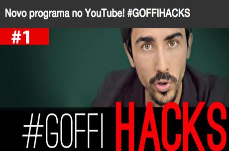 #GOFFIHACKS 01: Ingrediente para o Sucesso, Controlando Riscos e Momento Marcante como Jogador