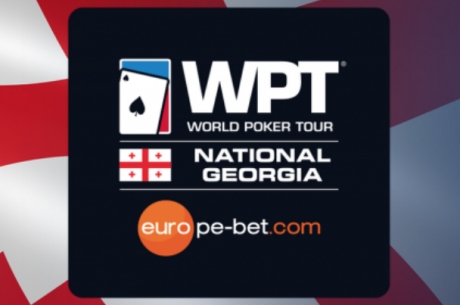 First-Ever Europe-Bet WPT National Georgia To Begin On Saturday