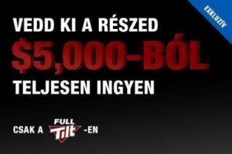 Vasárnapig még bejuthatsz következő $5.000-os Full Tilt Freerollunkra!