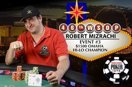 WSOP 2015: Robert Mizrachi Conquista 3ª Bracelete no Evento #3 ($251,022)