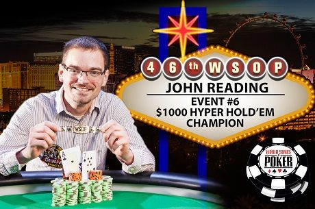 2015 WSOP Day 6: John Reading Wins Hyper; Mike Leah Deep in Colossus