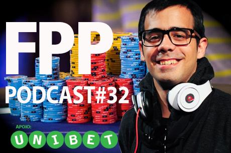 """FPP Podcast #32 - Futebol, Poker e Política com João """"Megas"""" Silva"""
