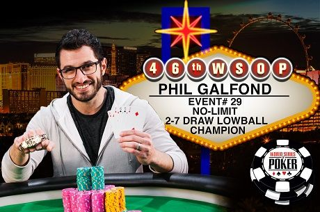 2015 WSOP Day 20: Phil Galfond Wins 2nd Bracelet; Monster Stack Forges On