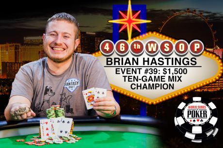 Brian Hastings Conquista Segunda Bracelete no Evento #39: $1,500 Ten-Game Mix