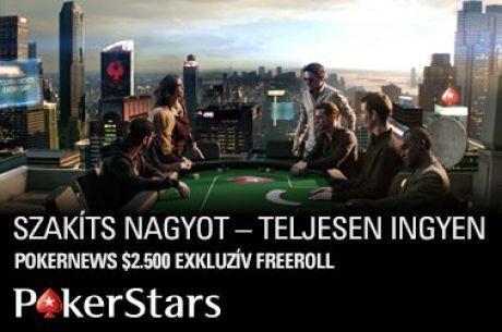 Még 1 hétig kvalifikálhatsz $2.500-os exkluzív PokerStars freerollunkra!