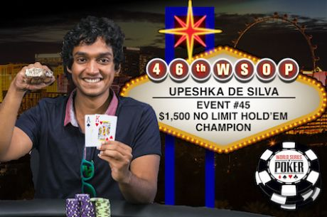 Upeshka De Silva Vence Evento #45: $1,500 No-Limit Hold'em ($424,577)