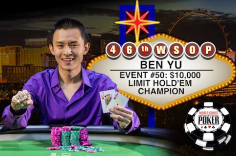 Ben Yu Vence Evento #50: $10,000 Limit Hold'em Championship ($291,456)