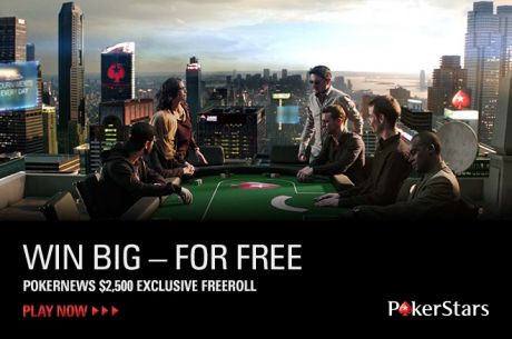 The $2,500 GTD. Freeroll Is Back: Let's Make Some Money!