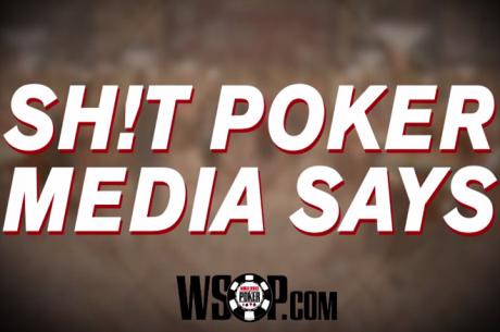 """Os Bastidores das World Series Of Poker: """"Coisas"""" que a imprensa diz!"""