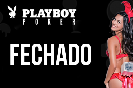 Playboy Poker Fecha as Portas a 27 de Julho