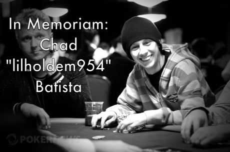 "Online Poker Legend Chad ""lilholdem954"" Batista Passes Away"