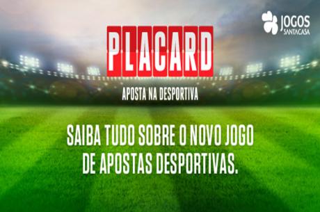"""""""PLACARD"""" as Apostas Desportivas dos Jogos Santa Casa"""