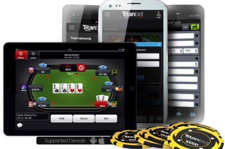 Mobiliąją aplikaciją pokeriui pristatė ir Titan Poker