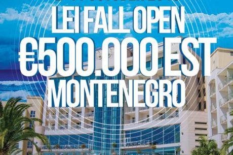 Lei Fall Open Poker Festival sa €500,000 GTD od 2. do 11. Oktobra u Crnoj Gori