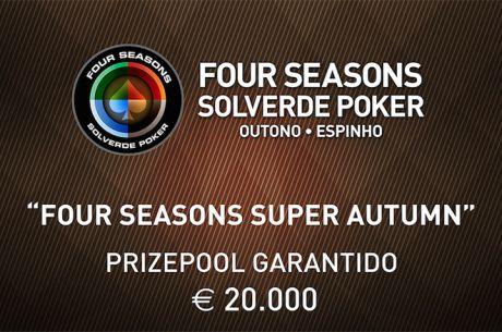 Satélites e Calendário Four Season Super Autumn (€20K GTD) no Casino de Espinho