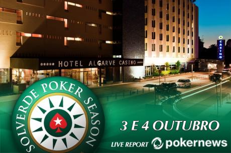 Satélites Etapa #9 Solverde Poker Season - Quinta e Sexta em Vilamoura e Portimão