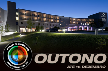 Arranca Hoje a Four Seasons Solverde Poker Outuno no Hotel Casino Chaves