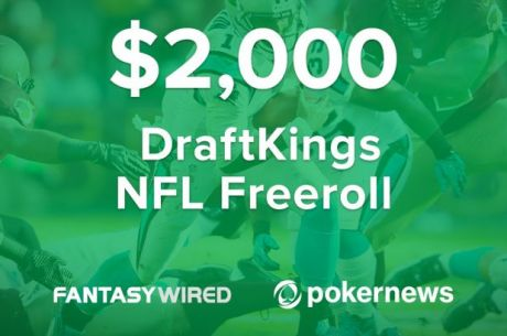 Exclusive $2,000 PokerNews NFL Freeroll at DraftKings!