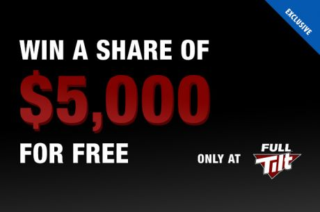Like Free Money? Don't Miss Out On Our Exclusive $5K Freeroll at Full Tilt!