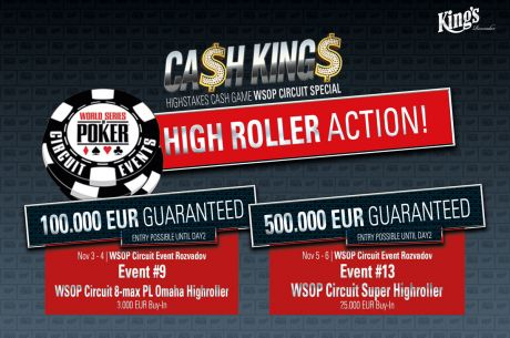 "High Roller Alarm bei der ""WSOP Circuit Series"" im King's!"