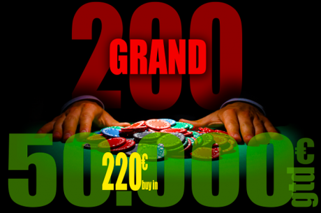 Black Friday la buyinuri: Main Event de 220€ si 50.000€ GTD la Pokerfest Grand 200