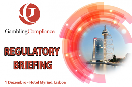 Gambling Compliance Regulatory Briefing: Jogo Online Discutido em Lisboa (1 Dez.)
