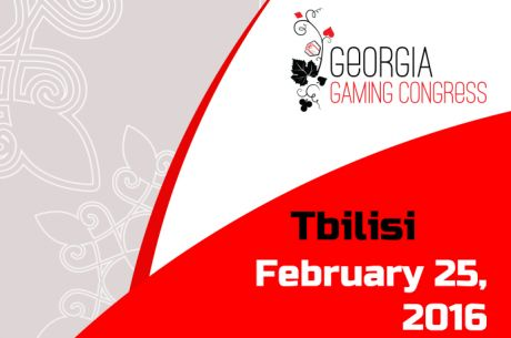 The Georgia Gaming Congress Heads Back to Tbilisi On February 25