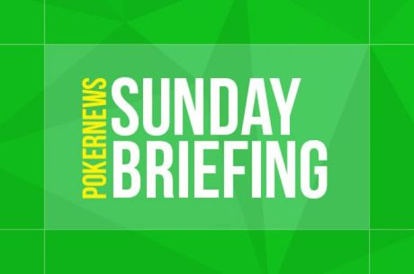 The Sunday Briefing: Noah Vaillancourt Makes Sunday Million Final Table