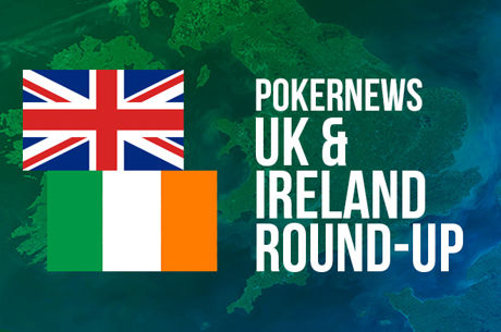 UK & Ireland PokerNews Round-Up: Daniel Wilson Wins the 2016 Irish Open