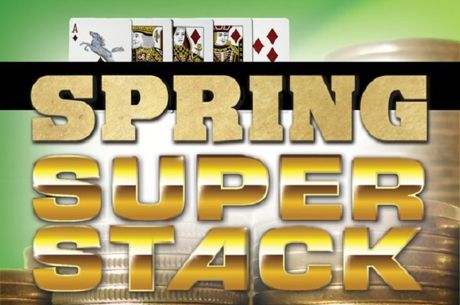 Spring Super Stack Returns to Deerfoot Inn & Casino Featuring $150,000-Guaranteed Main Event
