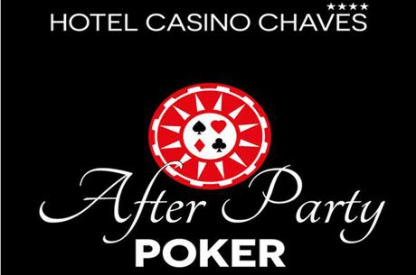 Poker After Party Dia 9 de Abril no Casino Chaves (Entrada Livre)