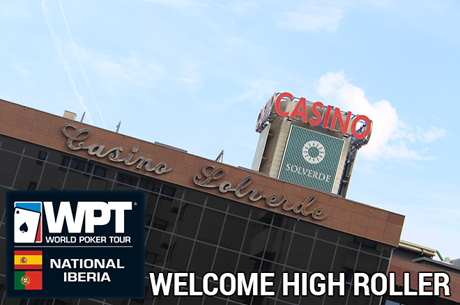 Welcome WPT High Roller Arranca às 20:00 no Casino de Espinho