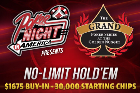 Poker Night in America to Hold $1,675 Tournament at Golden Nugget June 3-7
