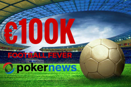 The €100,000 Football Fever Will Blow Your Bankroll And Your Mind