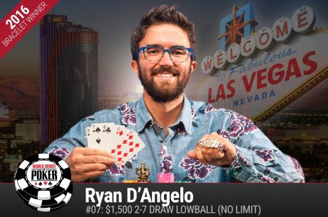 2016 WSOP Day 8: Ryan D'Angelo Wins First Bracelet and Eric Afriat Bags Heaps in a $1,500...