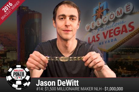 2016 WSOP Day 14: Three Bracelets Awarded with Jason Dewitt Becoming WSOP's Newest Millionaire