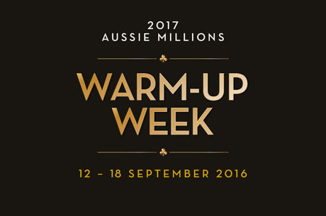 Aussie Millions Warm-Up Week Announced; Win Your Way To the 2017 Main Event