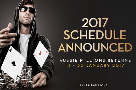 2017 Aussie Millions Poker Championshipスケジュール発表