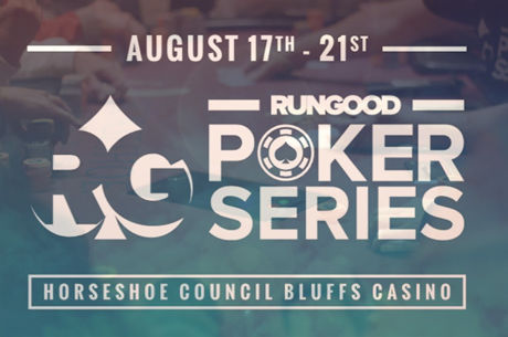 RunGood Poker Series Celebrates End of Summer with $1,100 Main Event in Horseshoe Casino...