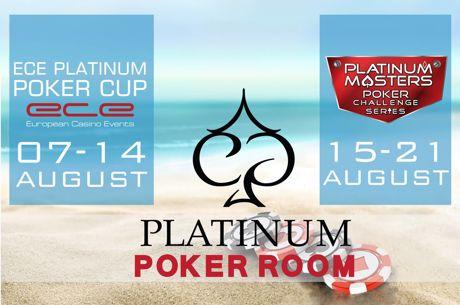ECE Platinum Cup фестивал с 14 турнира от 7 до 14 август в...